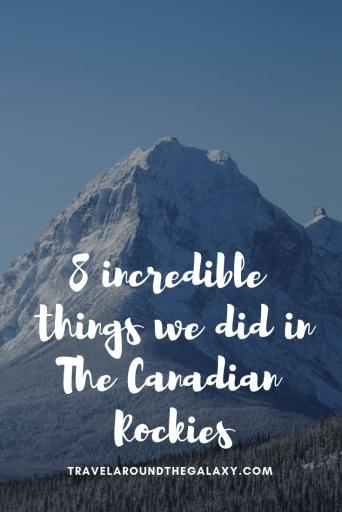 8 Incredible Things we did in the Canadian Rockies