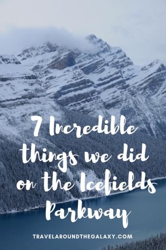 7 Incredible Things we did on the Icefields Parkway